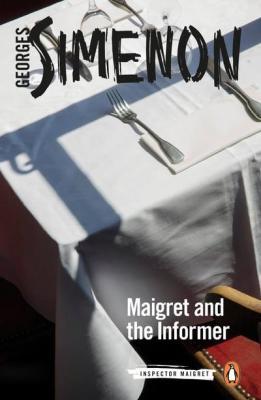 Maigret Informer Georges Simenon william hobson