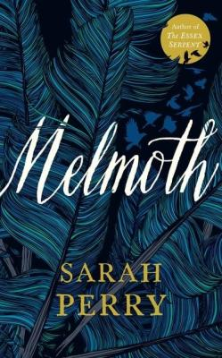 melmoth sarah perry