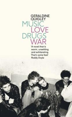 Music Love Drugs War by Geraldine Quigley