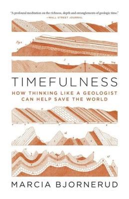 timefulness Marcia Bjornerud