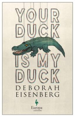 Your duck is my duck deborah eienberg