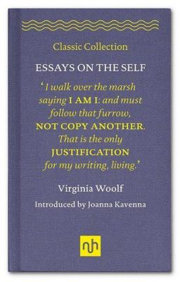 Essays on the Self by Virginia Woolf