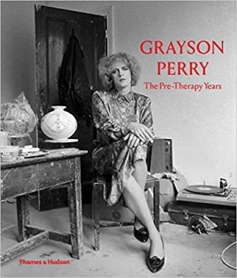 Grayson Perry the Pre-Therapy Years