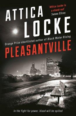 Pleasantville attica locke