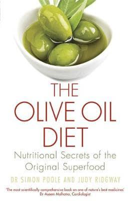 The Olive Oil Diet by Dr Simon Poole and Judy Ridgway