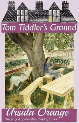 Tom Tiddler's Ground by Ursula Orange