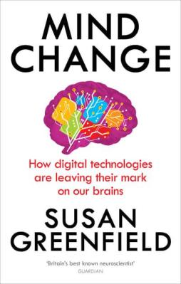 Mind Change- How Digital Technologies