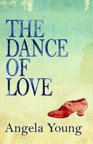 The Dance of Love Angela Young