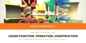 Turbocharger – Function, Construction And Working