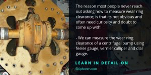 How To Measure Wear Ring Clearance In Centrifugal Pump