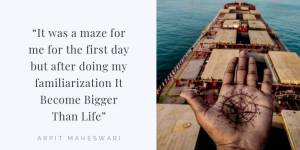 Life At Sea | Experience Of New Joiners On Merchant Ship