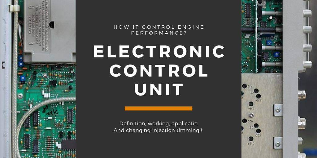 Electronic Control Unit – How It Control Engine Performance?