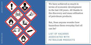 Hazards Associated With Petroleum Products | Easy Guide