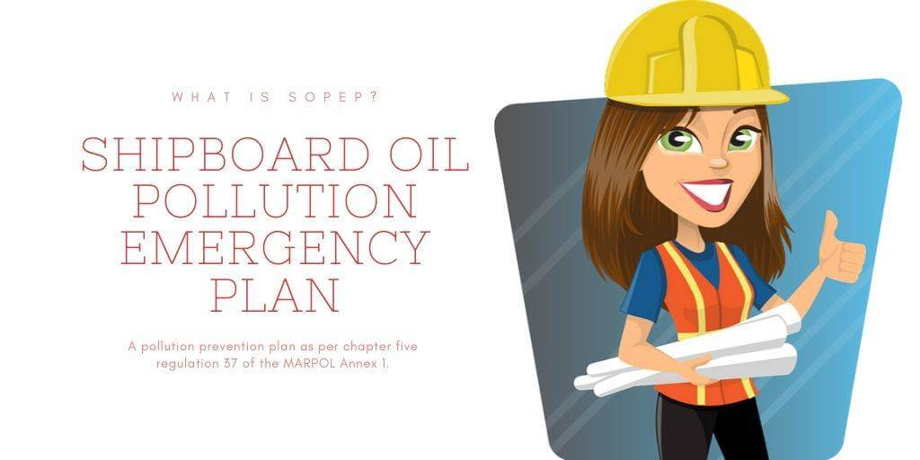 What Is Shipboard Oil Pollution Emergency Plan (SOPEP)