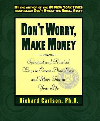 Richard Carlson - Dont Worry Make Money (1997) - Used - Trade Cloth (Hardco