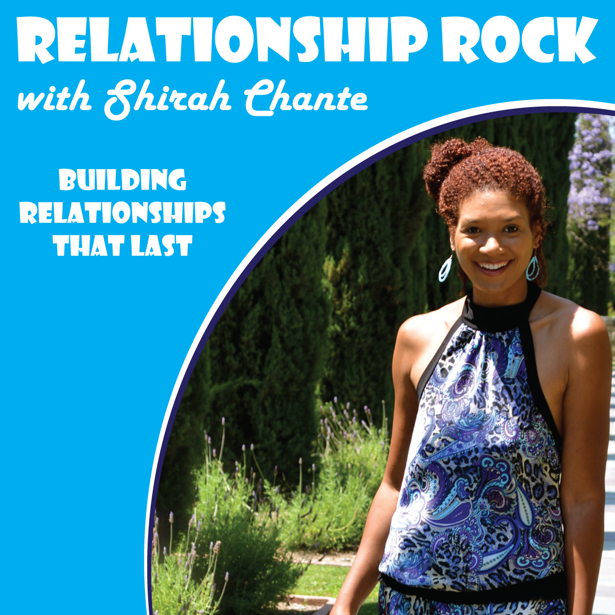 Listen to My Poetry Podcast: Relationship Rock. Building Relationships That Last!