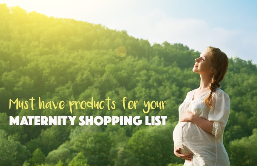 maternity shopping list must have products