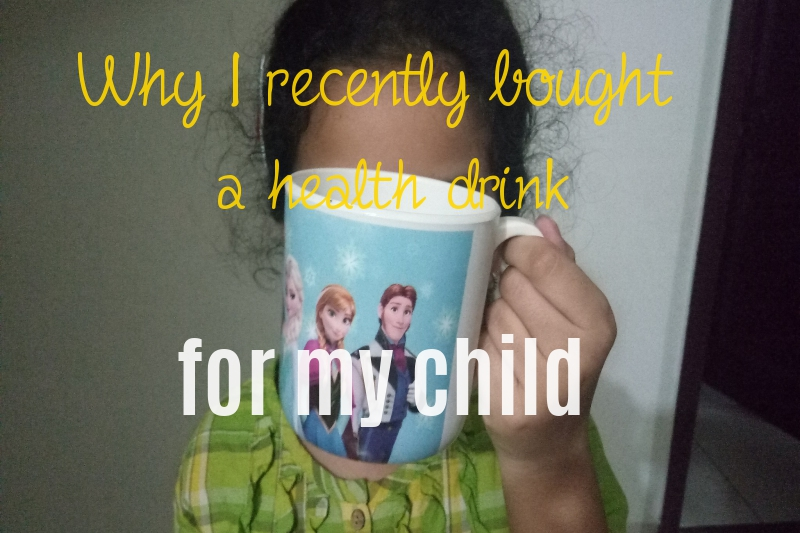 Why I recently bought a health drink for my child