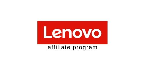 Lenovo offers one of the best affiliate programs in the field of electronics.