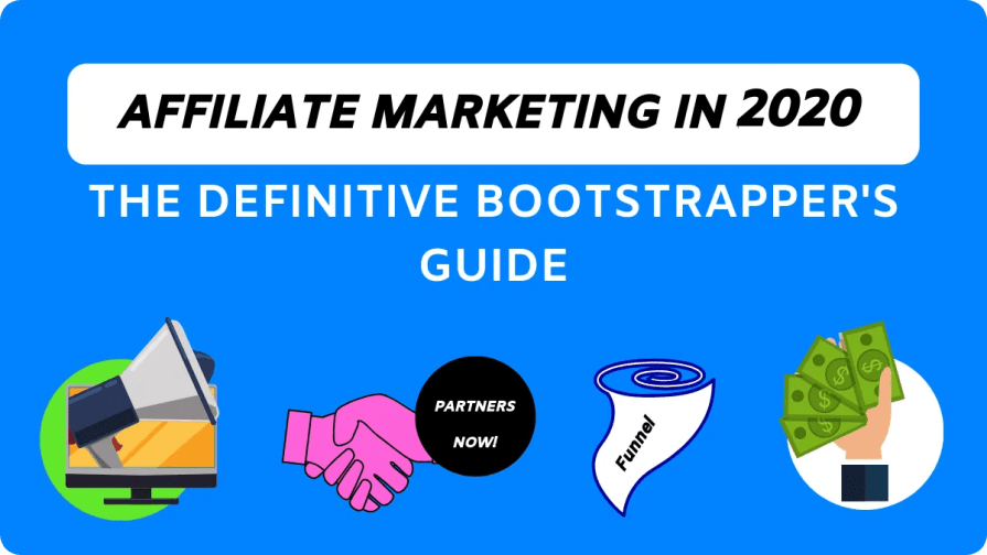 Affiliate Marketing Guide For Starters In 2020