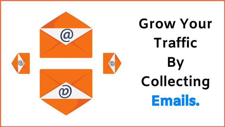 How to increase website traffic: collect emails to keep visitors coming back.