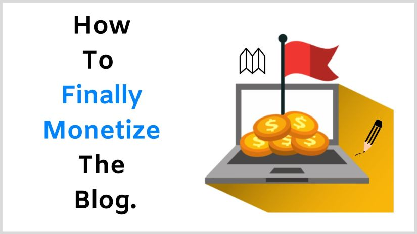 Monetize your blog.