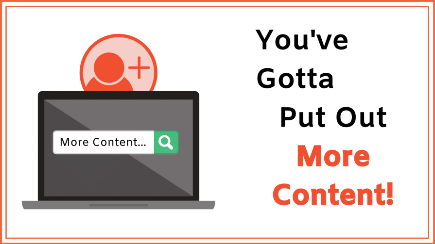 How to increase website traffic: put out more content on the table.