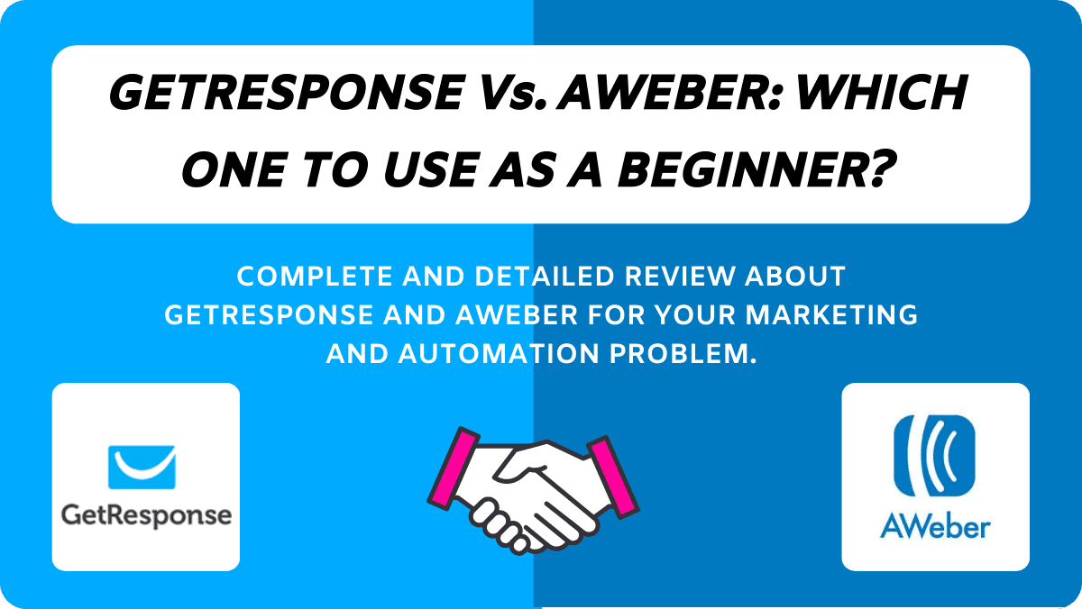 GetResponse Vs. AWeber For Beginners In 2020.
