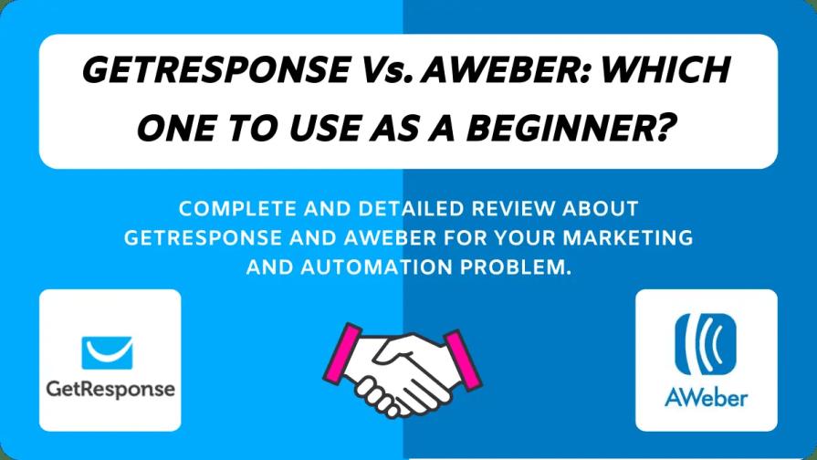 GetResponse Vs. AWeber For Beginners In 2020.