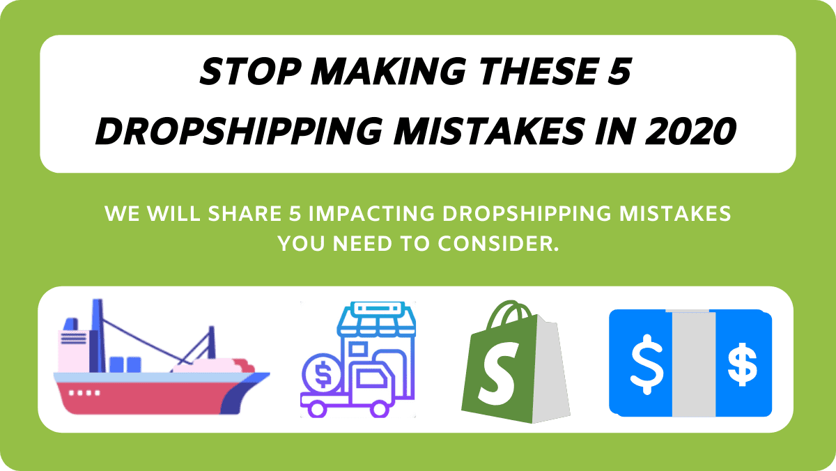 TOp 5 dropshipping mistakes you need to avoid in 2020