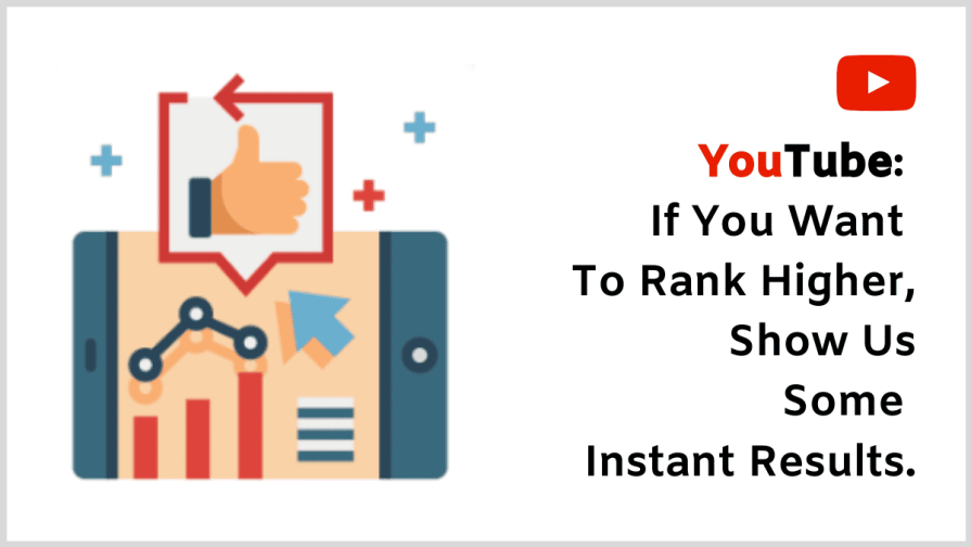 Rank Your YouTube Videos: Focus on the first couple of days or hours to rank on YouTube.