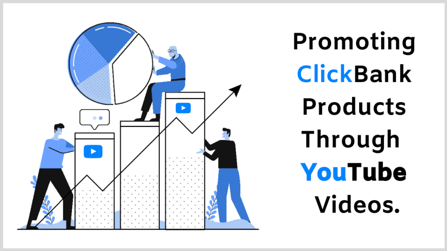 How to promote Clickbank products on YouTube for free.
