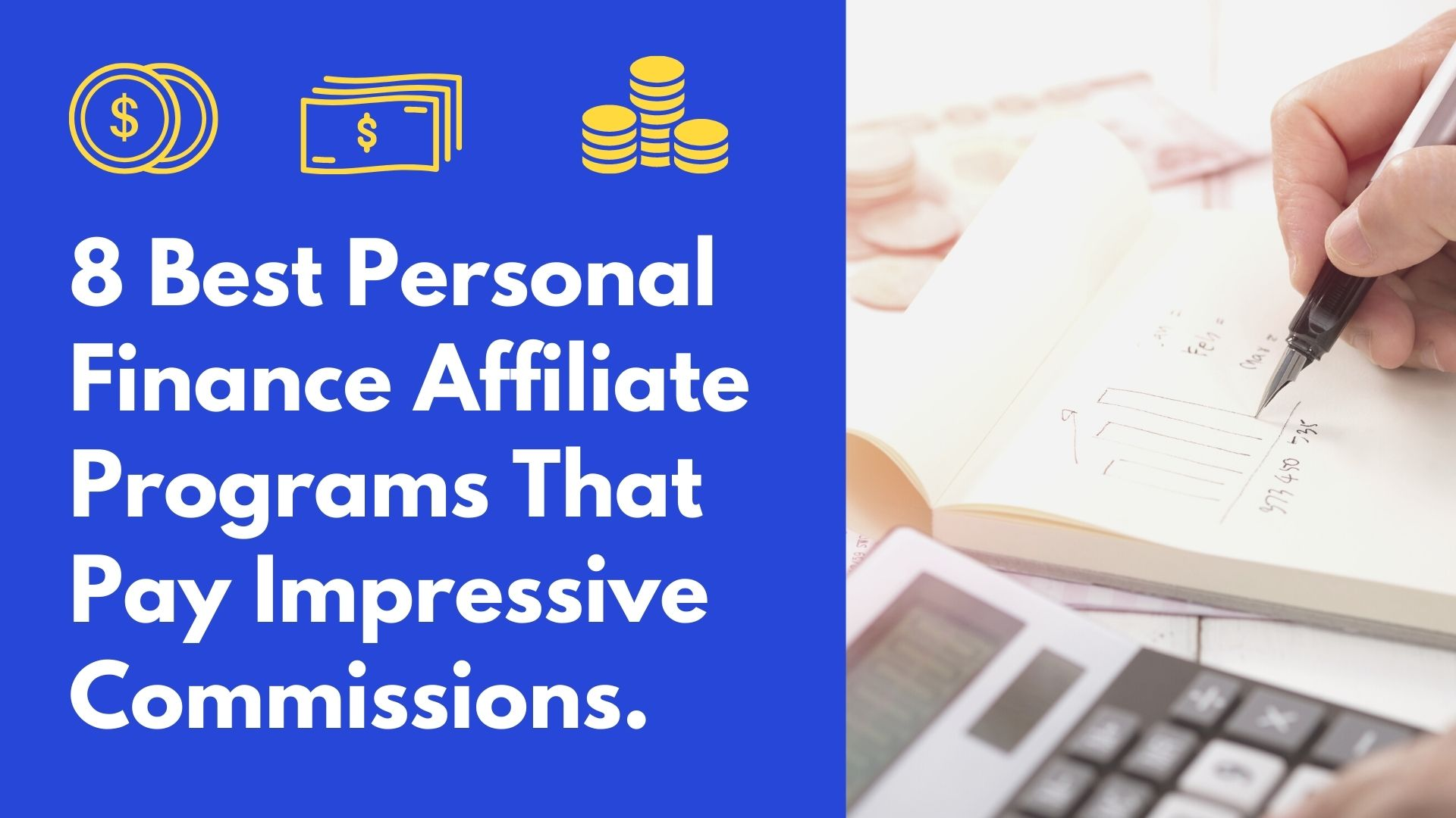 Best Personal Finance Affiliate Programs