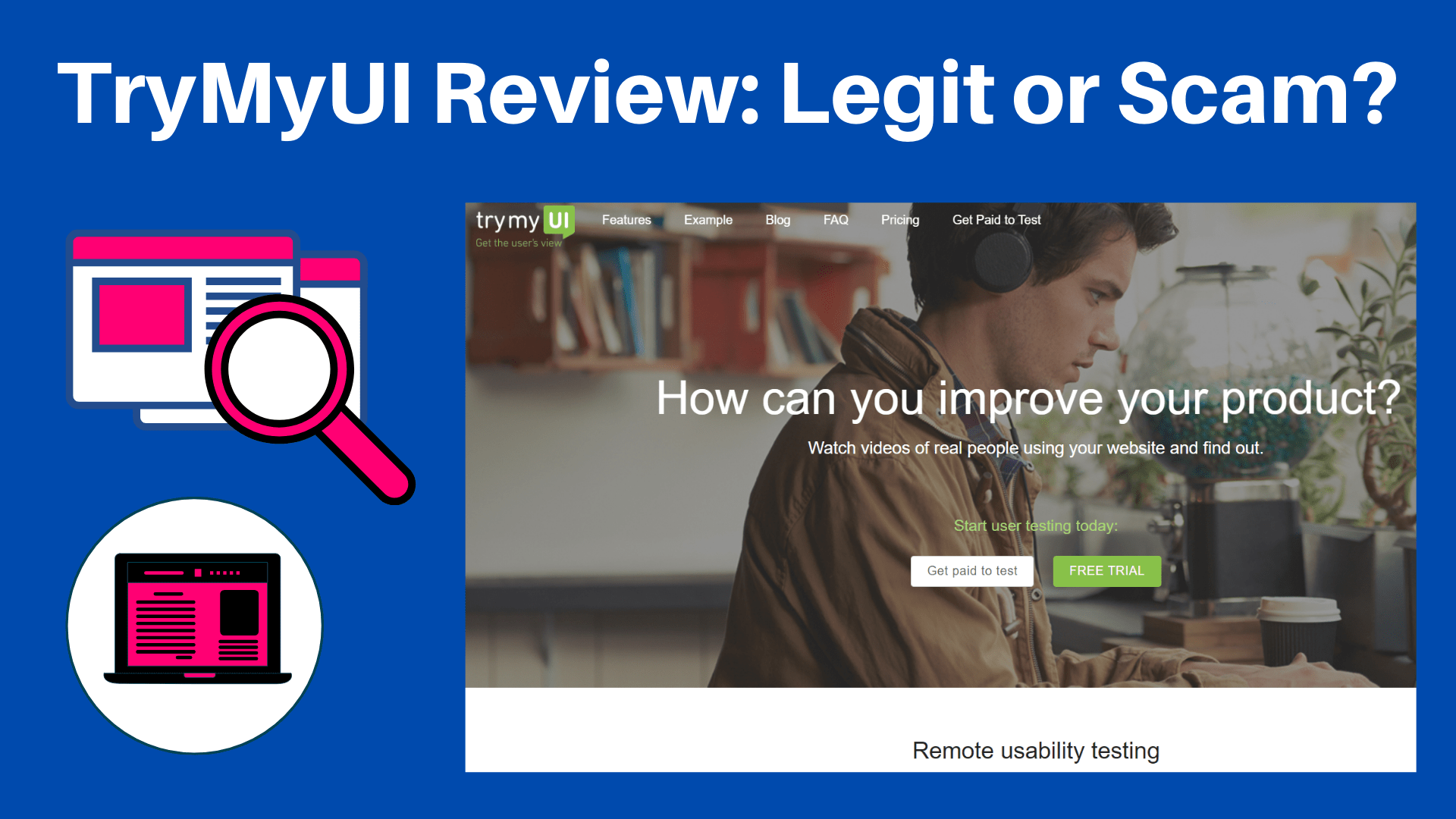TryMyUI Review: Can you really earn testing websites?