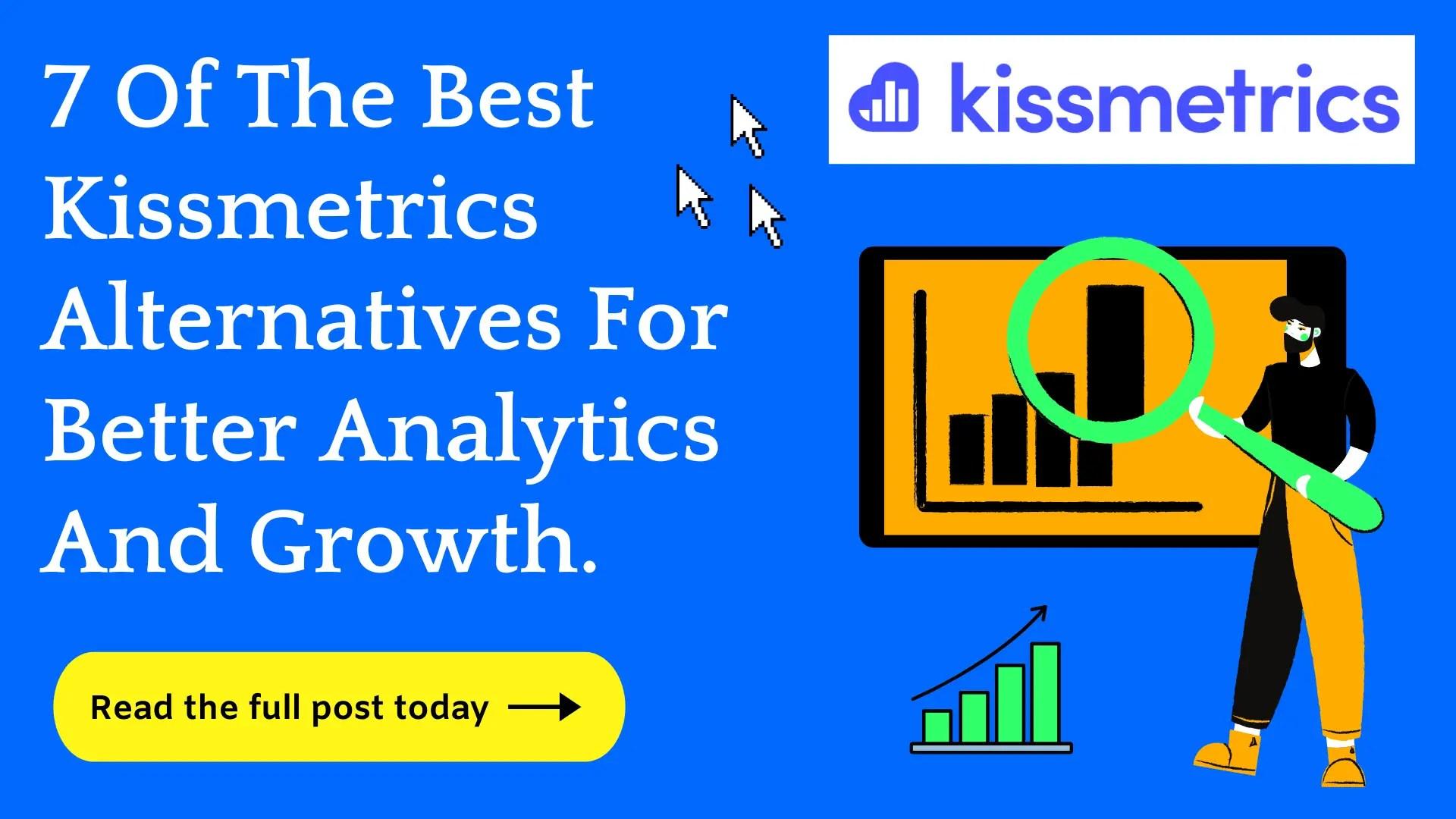 Best Kissmetrics Alternatives