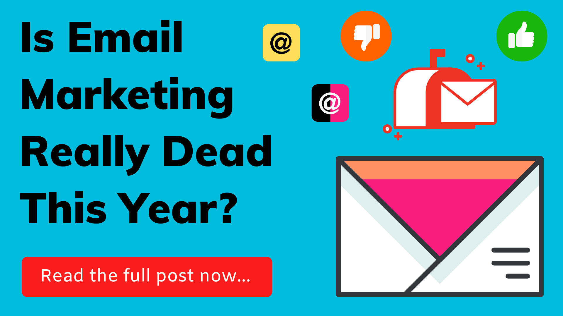 Is email marketing dead this year