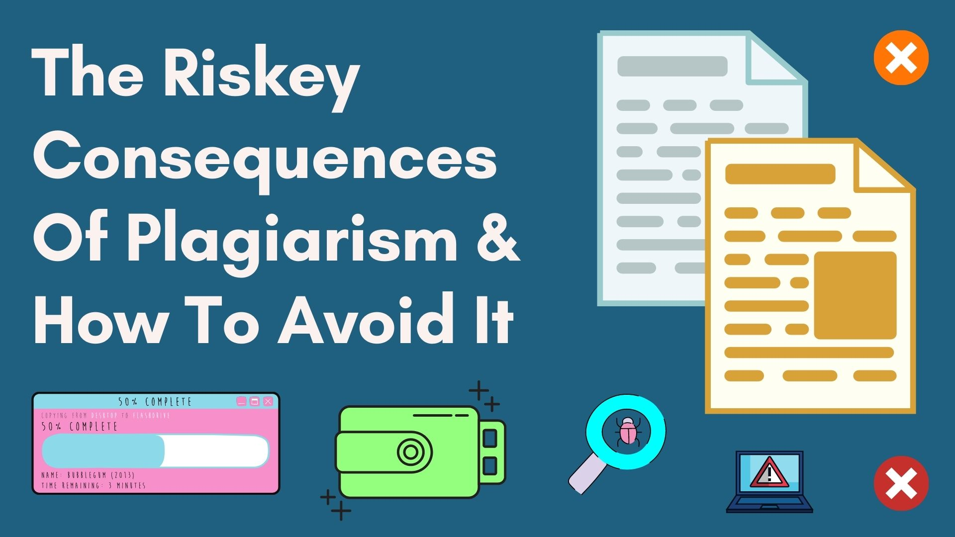 Consequences of Plagiarism in The Digital World and How to Avoid