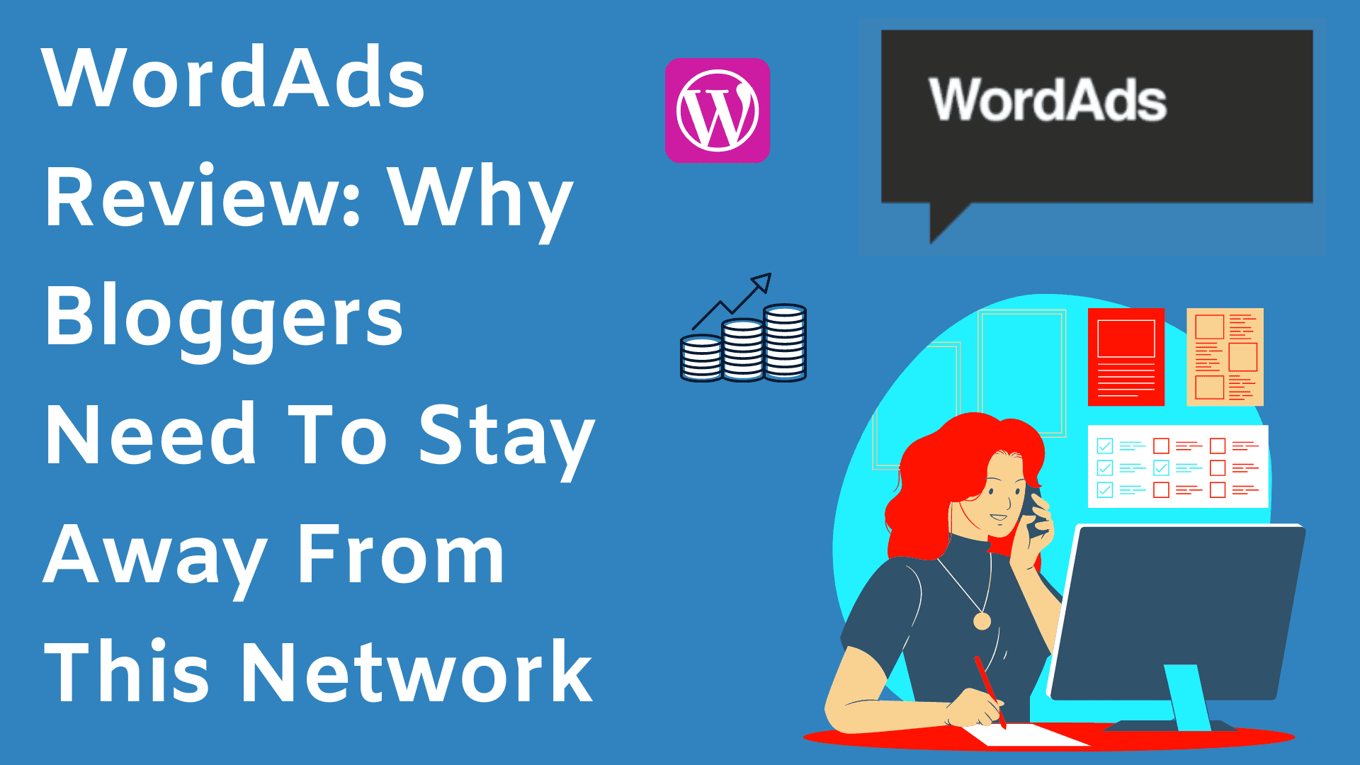 WordAds Review: Should Bloggers Use WordAds To Monetize Their Blog