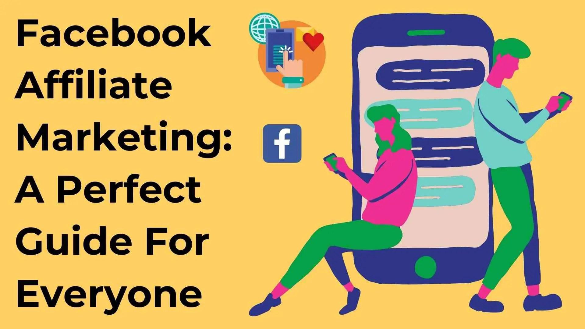facebook affiliate marketing: how to do affiliate marketing on Facebook