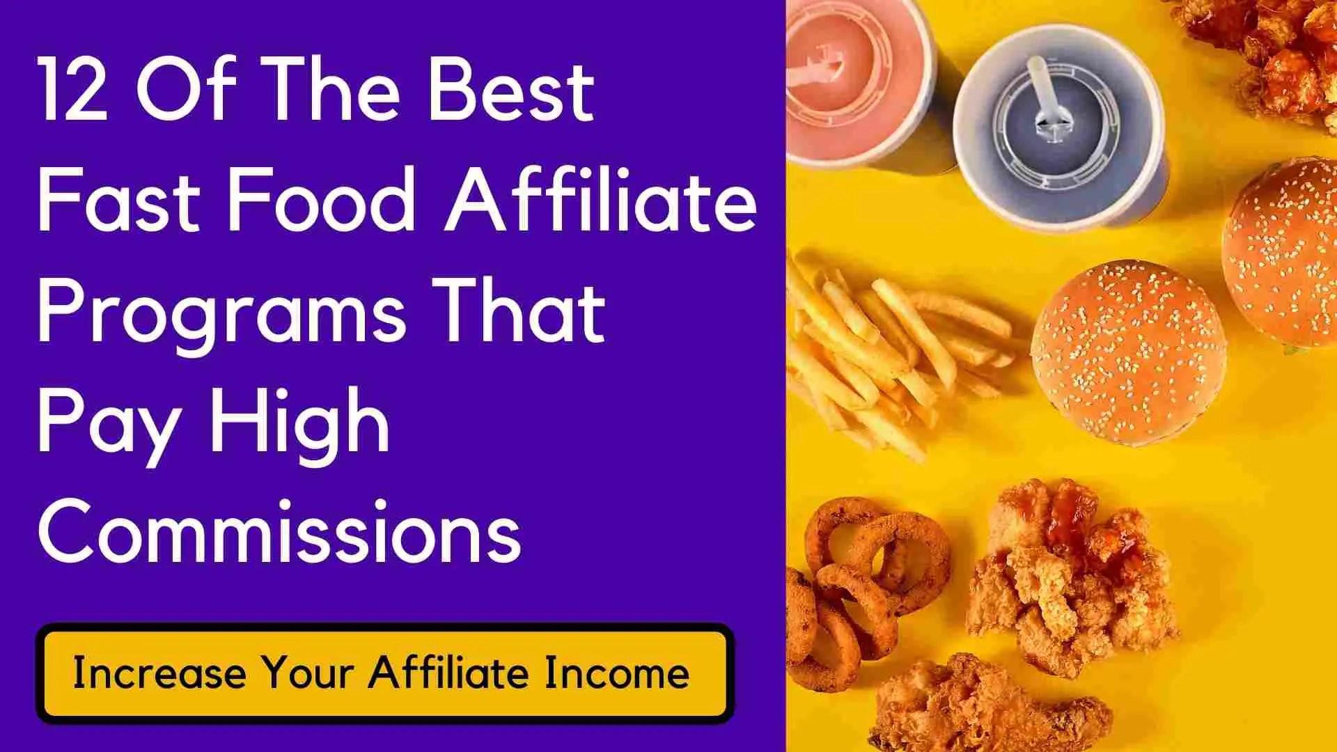 best fast food affiliate programs