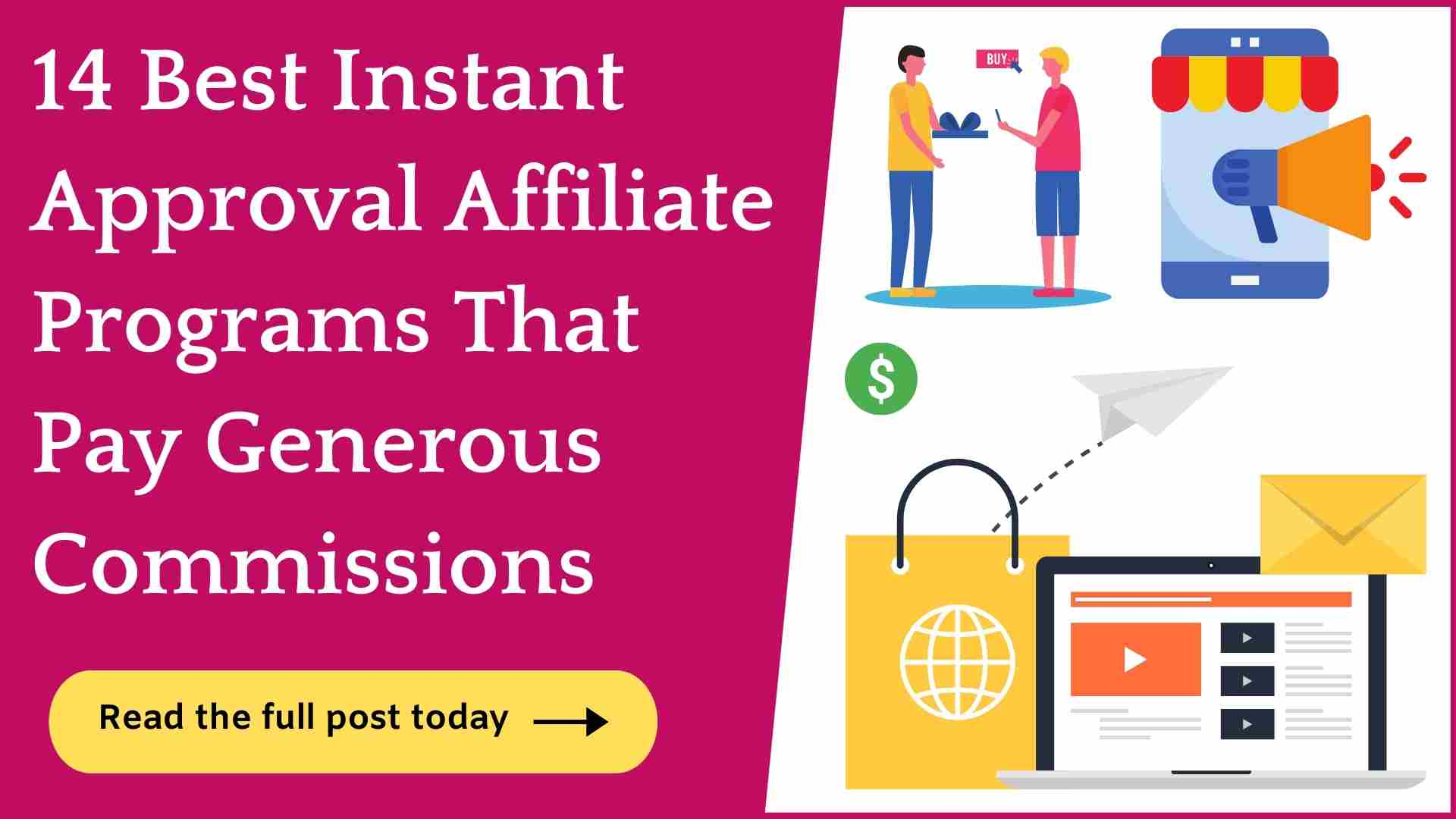 instant approval affiliate programs
