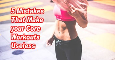 5 Mistakes That Make Your Core Workouts Useless