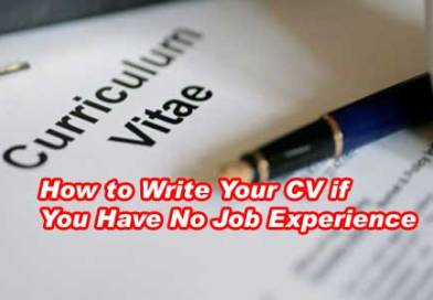 How To Write And Manage Your CV If You Have No Job Experience