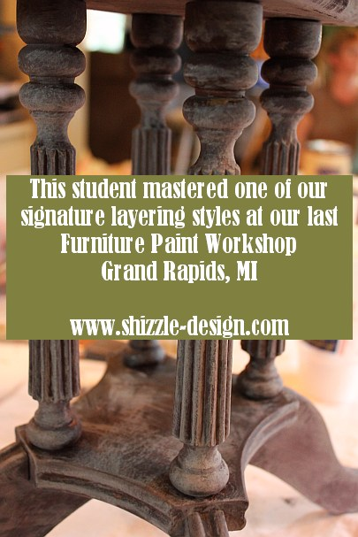 October Workshops #shizzledesign furniture paint chalk clay best Grand Rapids MI how to #cececaldwells #americanpaintcompany Pittsburgh Gray Virginia Chestnut brown layering Shizzle