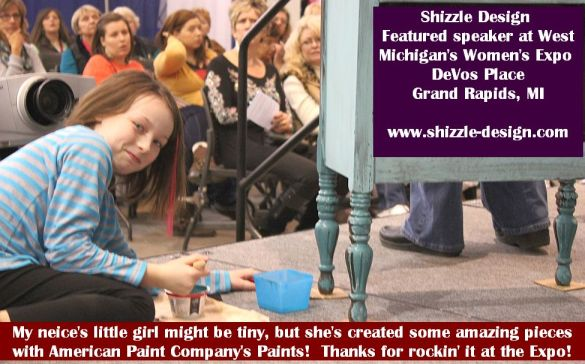 2014 West Michigan's Women's Expo Shizzle Design painted furniture American Paint company chalk clay mineral Paints 2018 Chicago Dr Jenison, MI  49428 DeVos Grand Rapids stage 2 - Copy - Copy