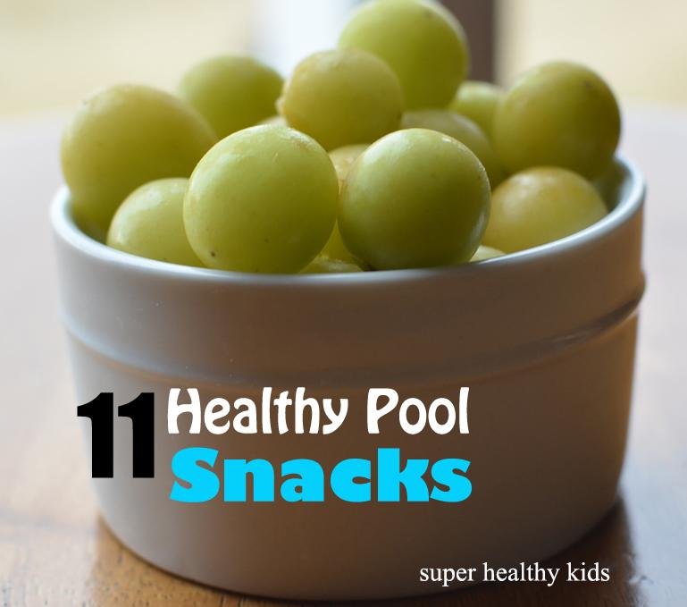 Summer Pool Snacks 11 Healthy Choices Healthy Ideas For