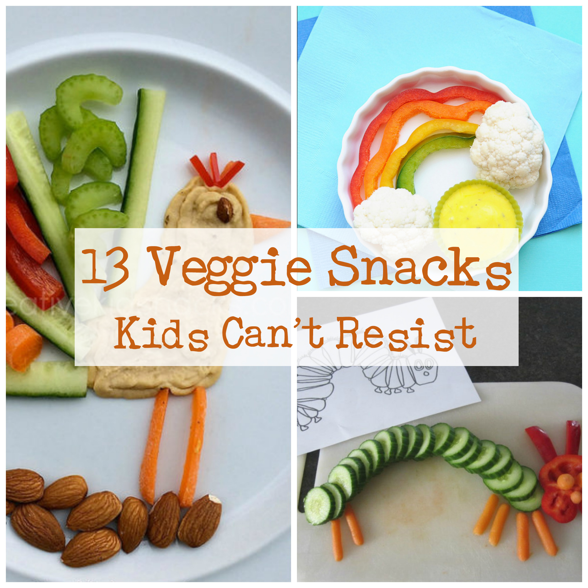 13 Veggie Snacks Your Child Can T Resist