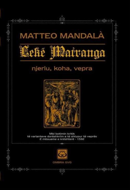 Lekë Matranga - E mbsuame e krështerë