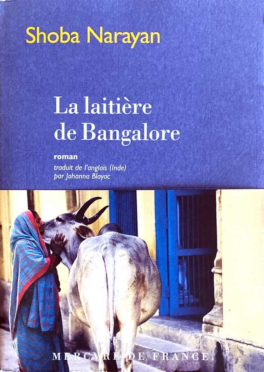 French edition, La Laitiere de Bangalore by Shoba Narayan