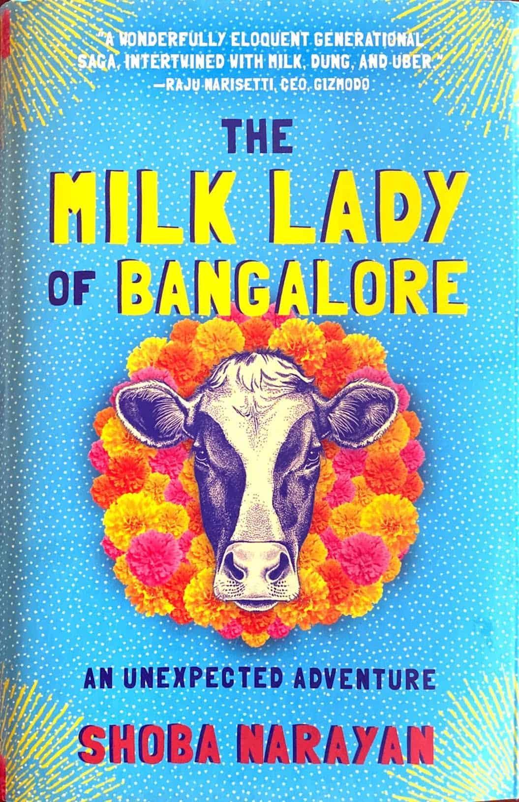 Hardcover edition of The Milk Lady of Bangalore by Shoba Narayan
